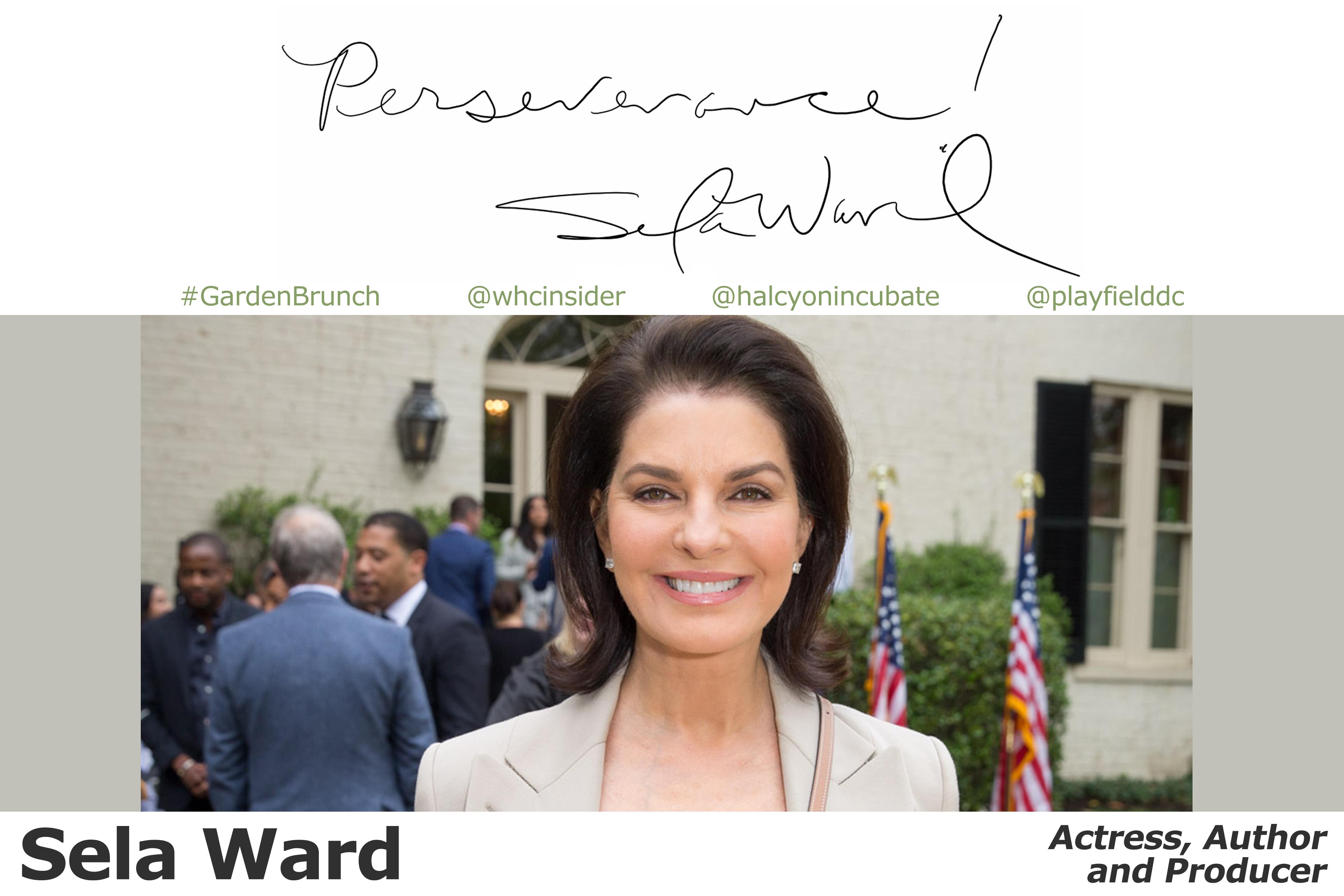 """Perseverance!"" - Sela Ward"